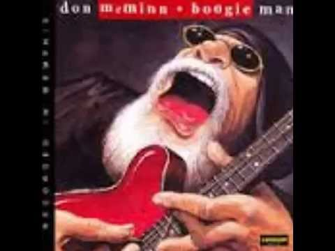 Papa Don McMinn - With What's Left Of My Old Friend