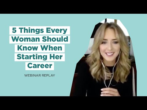 5 Things Every Woman Should Know When Starting Her Career with Mary Orton