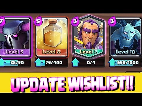 Clash royale - NEW WISHLIST UPDATE!! TOP 5 COUNTDOWN!!