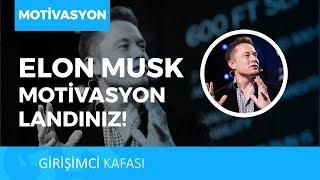 MOTİVASYONLANDINIZ! [Elon Musk - Türkiye]