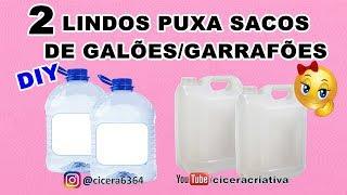 Lindos puxa sacos com galões/garrafões / Reciclagem criativa / Cicera Criativa