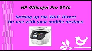 hp officejet pro 8730 8720 6970 6960 aio series wifi direct printing