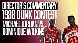 Michael Jordan vs. Dominique Wilkins | NBA Slam Dunk Contest | Director's Commentary | The Ringer
