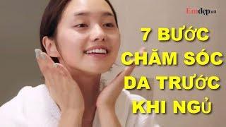 7 bước chăm sóc da trước khi ngủ của nàng hot vlogger xứ Hàn