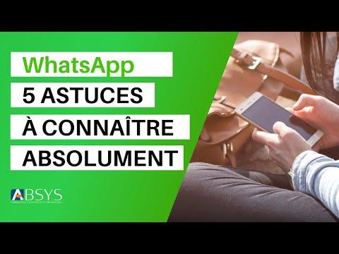 5 Astuces WhatsApp à connaître absolument