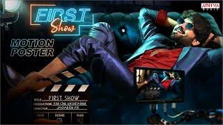 First Show Motion Poster | Surya Bharath Chandra , Priya   | KKR Cine Entertainer | Jagdish KK