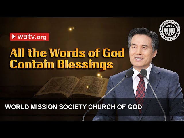 All the Words of God Contain Blessings   WMSCOG, Church of God, Ahnsahnghong, God the Mother