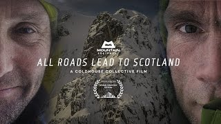 All Roads Lead to Scotland