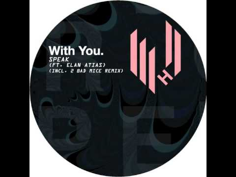 With You. - Speak feat  Elan Atias (Original Mix) (Hypercolour)