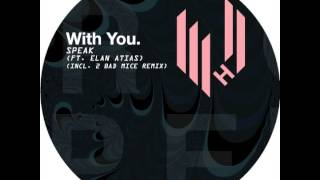 With You. - Speak feat  Elan Atias (Original Mix) (Hypercolour)