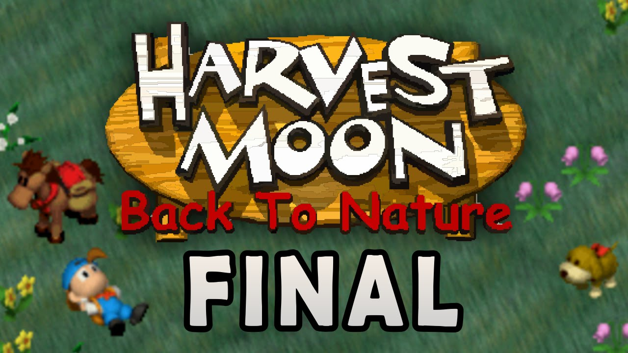 Harvest Moon Back To Nature Final Youtube