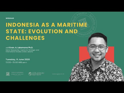 Indonesia Should Be a Maritime Power, Rather Than Just Being Maritime | Evan Laksmana Full Webinar