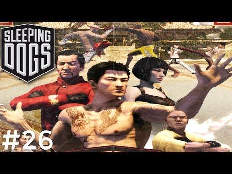 Sleeping Dogs – Tập 26 – Kung Fu Đấu Với Túy Quyền Muay Thái MMA | Big Bang