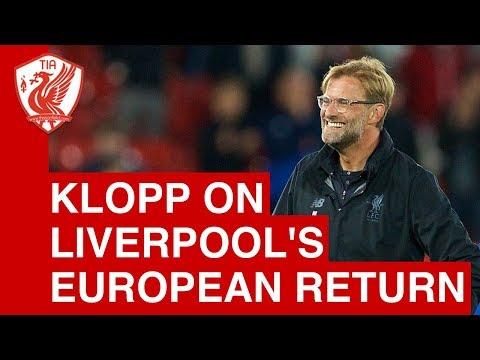 "Jurgen Klopp on Liverpool's Champions League Return: ""Yippee!"""