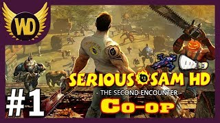 Let's Play Serious Sam HD: The Second Encounter [Co-op] - Part 1