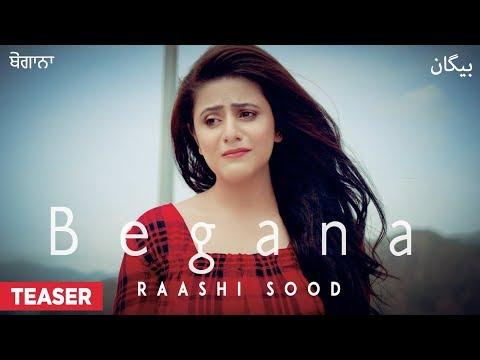 Song Teaser ► Begana: Raashi Sood | Navi Ferozpurwala | Releasing 4 November 2018