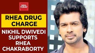 Bollywood Actor Nikhil Dwivedi Supports Rhea Chakraborty | Sushant Singh Rajput Death Case