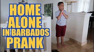 HOME ALONE IN BARBADOS PRANK ON KAMEIRO!!