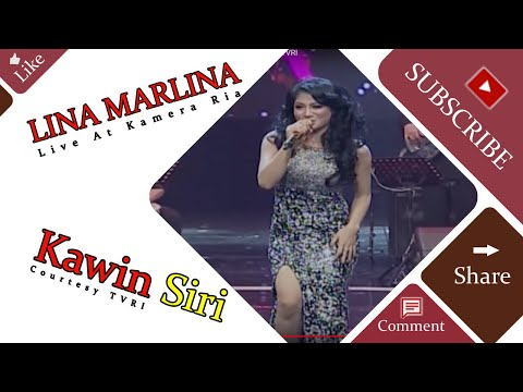 LINA MARLINA [Kawin Siri] Live At Kamera Ria (25-04-2015) Courtesy TVRI
