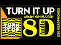 Turn It Up (8D Audio)