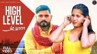 High Level Ke Yaar | Ankush Gujjar, MT Rana, Nidhi Verma | New Haryanvi Songs Haryanavi 2020