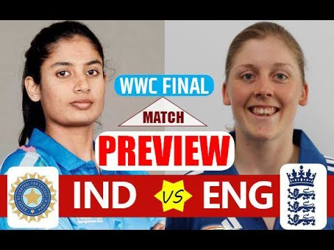 Women World Cup 2017 Match Preview Of India Vs England Final Womens cricket