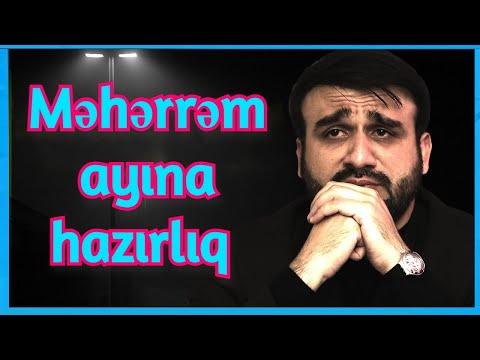 Hacı Ramil - Məhərrəm ayına hazırlıq - Ey əzadarlar #3