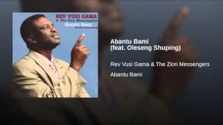 Abantu Bami (feat. Oleseng Shuping)