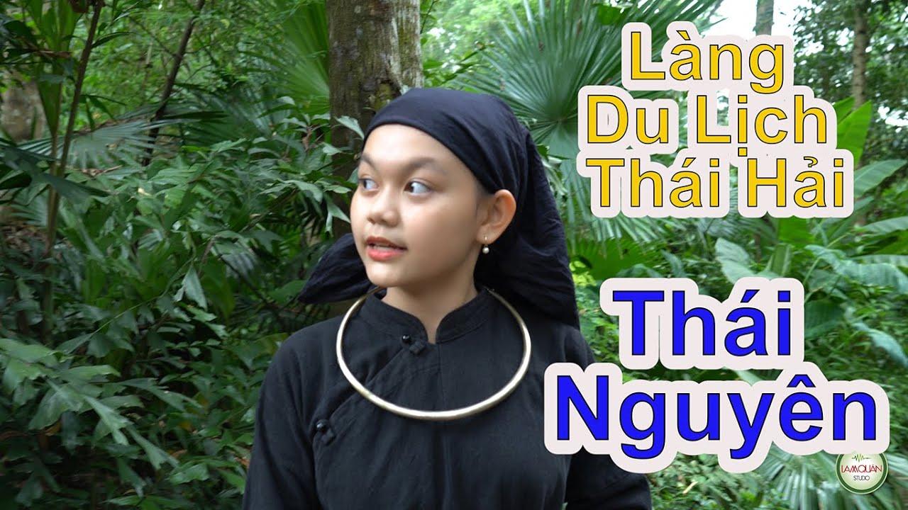 Bào Ngư &Lisa-Ngọc Giàu- Chíp thăm Bản làng Thái Hải trong trang phục Tầy  [Thái Nguyên]