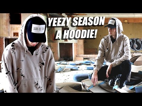 How to Yeezy Season Hoodies! Best Distressing Tutorial with Lookbook!