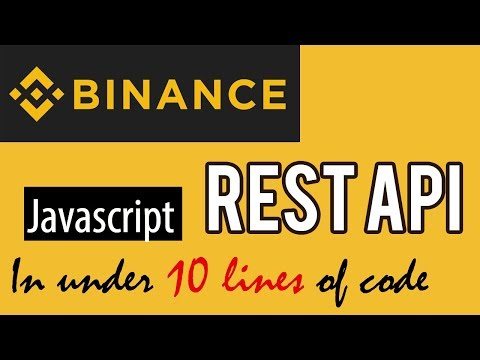 How To Call Binance API In Javascript In Less Than 10 Lines Of Code