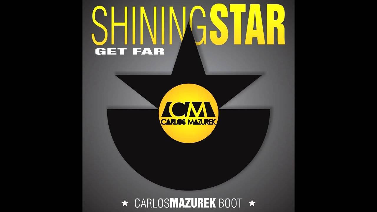 Testo Shining Star Get Far 76