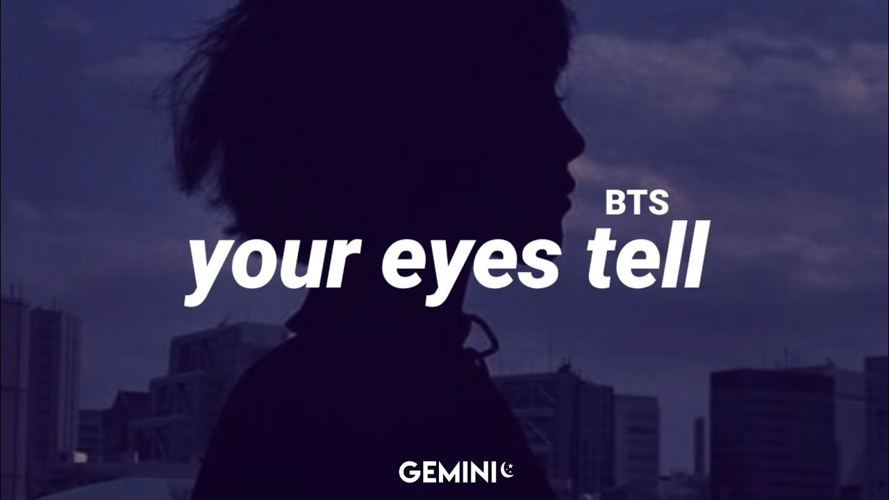 BTS - Your Eyes Tell (Tradução/ legendado)