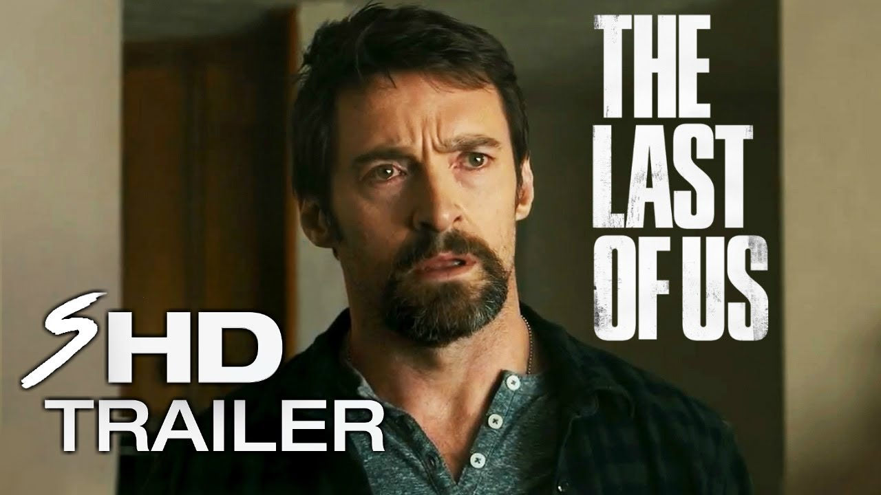 The Last of Us Movie Trailer Concept #1 - Ellen Page, Hugh Jackman (Fan Made)