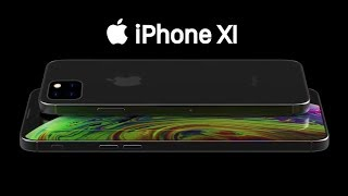 2019 Apple iPhone XI: Official Trailer