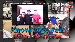 Knowledge Fest rap up show Car Stereo Talk Episode 134