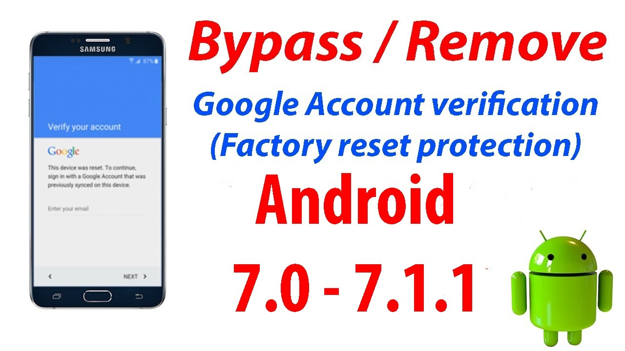 New Method - Bypass Google Account (FRP) Protection on Android 7 1 - 7 0 on  All Samsung Devices