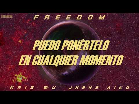 [SUB ESPAÑOL] FREEDOM — KRIS WU FT. JHENÉ AIKO [LYRICS]