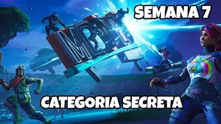 FORTNITE-SECRET CATEGORY SEMAINE 7-SAISON 5