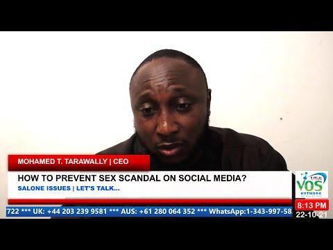 SALONE ISSUES | HOW TO PREVENT SEX SCANDAL ON SOCIAL MEDIA?