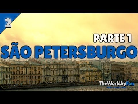 🇷🇺 São Petersburgo, a janela da Rússia para a Europa!  - Rússia TWBF #2