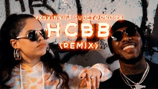 HCBB (Remix) ft. Sujeto Oro 24