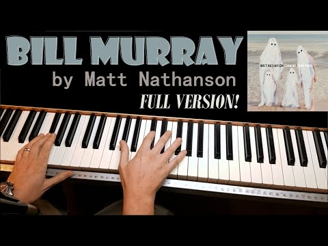 "How to Play ""Bill Murray"" by Matt Nathanson - A Piano Tutorial"