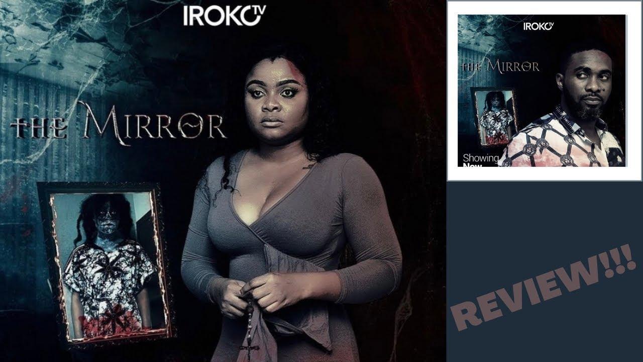Download THE MIRROR | IROKOTV NOLLYWOOD MOVIE (REVIEW) | BIMBO ADEMOYE, UZOR ARUKWE, IJEOMA GRACE AGU