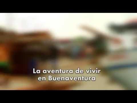 La aventura de vivir en Buenaventura