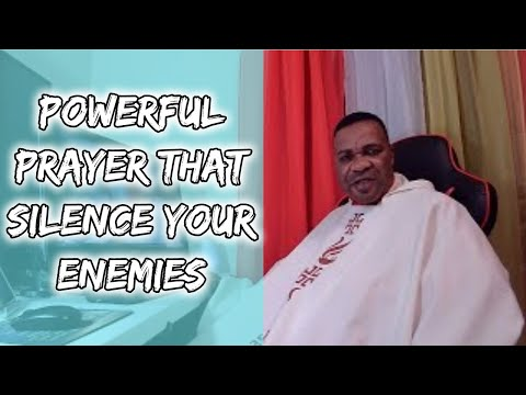 Powerful prayer that silence Your Enemies
