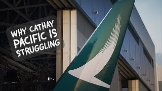 Why CATHAY PACIFIC is STRUGGLING