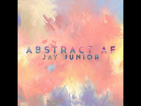 Jay Junior - Abstract (FULL INSTRUMENTAL E.P)