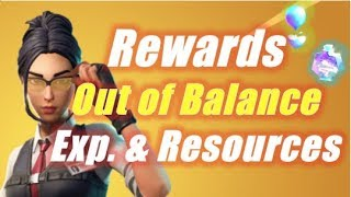 Rewards Out of Balance, Exp & Drops of Rain / Fortnite