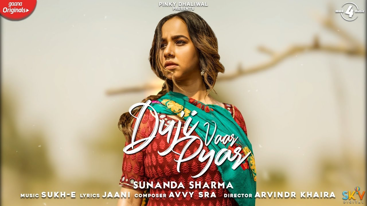 Duji Vaar Pyar Sunanda Sharma Mp3 Punjabi Audio Song 2020 Free Download